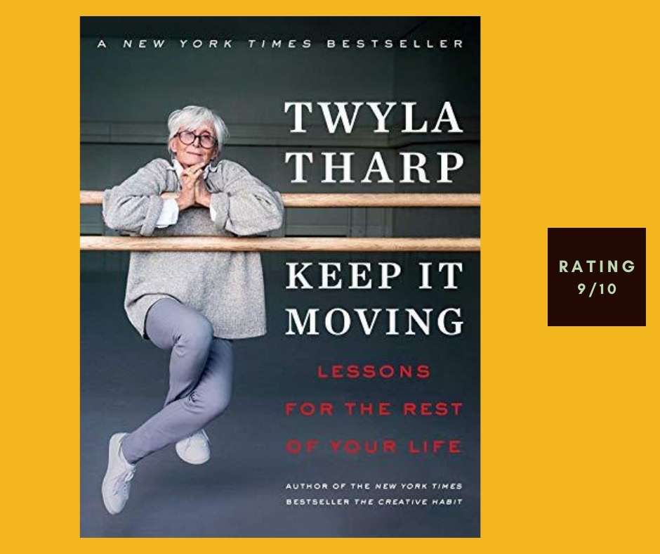 Twyla Tharp Keep It Moving review