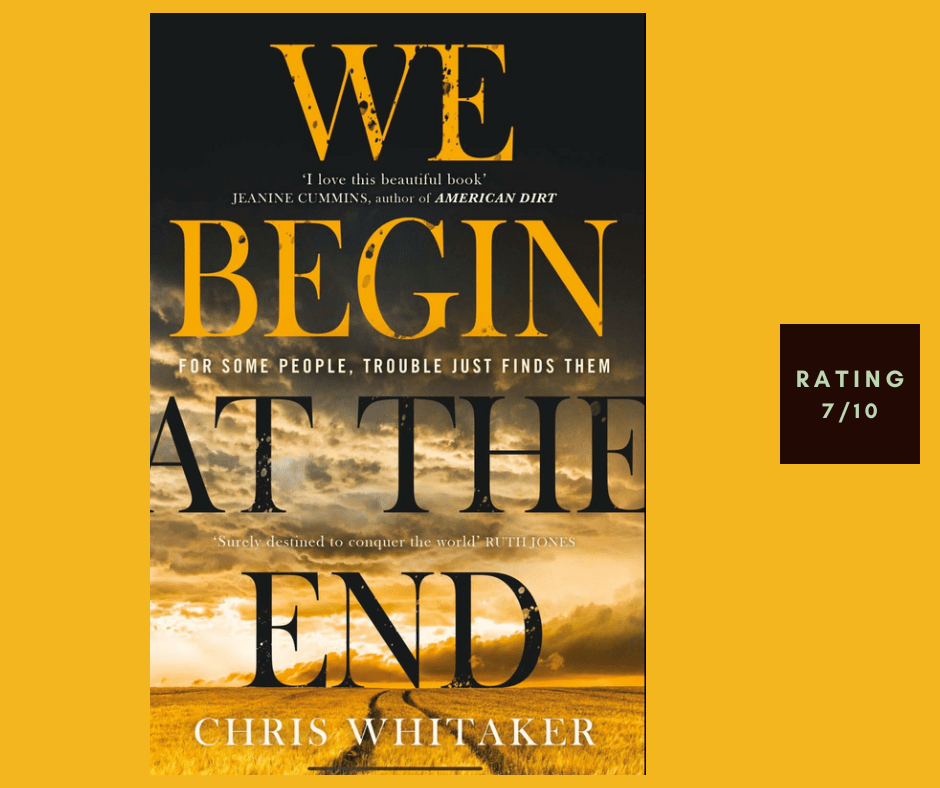 Chris Whitaker We Begin at the End review