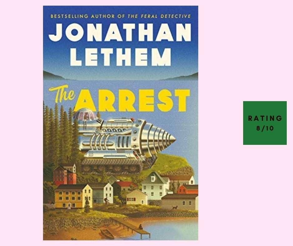 Jonathan Lethem The Arrest review