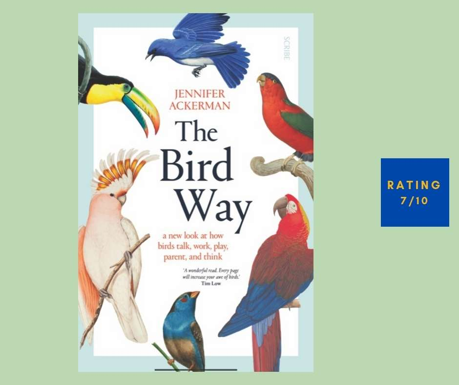 Diane Ackerman The Bird Way review