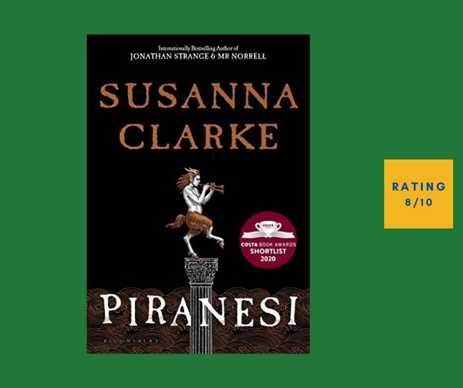 Susanna Clarke Piranese review