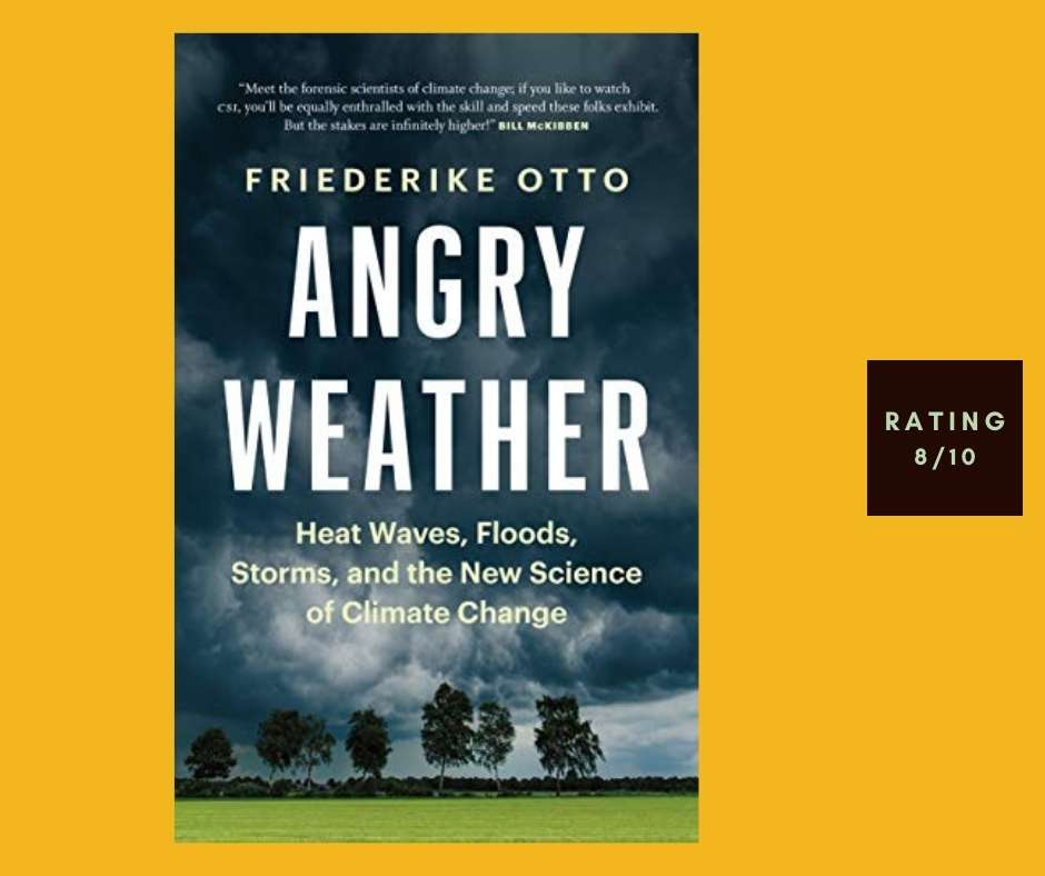 Friederike Otto Angry Weather review