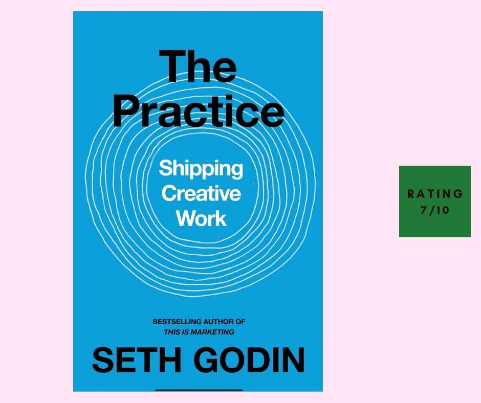 Seth Godin The Practice review