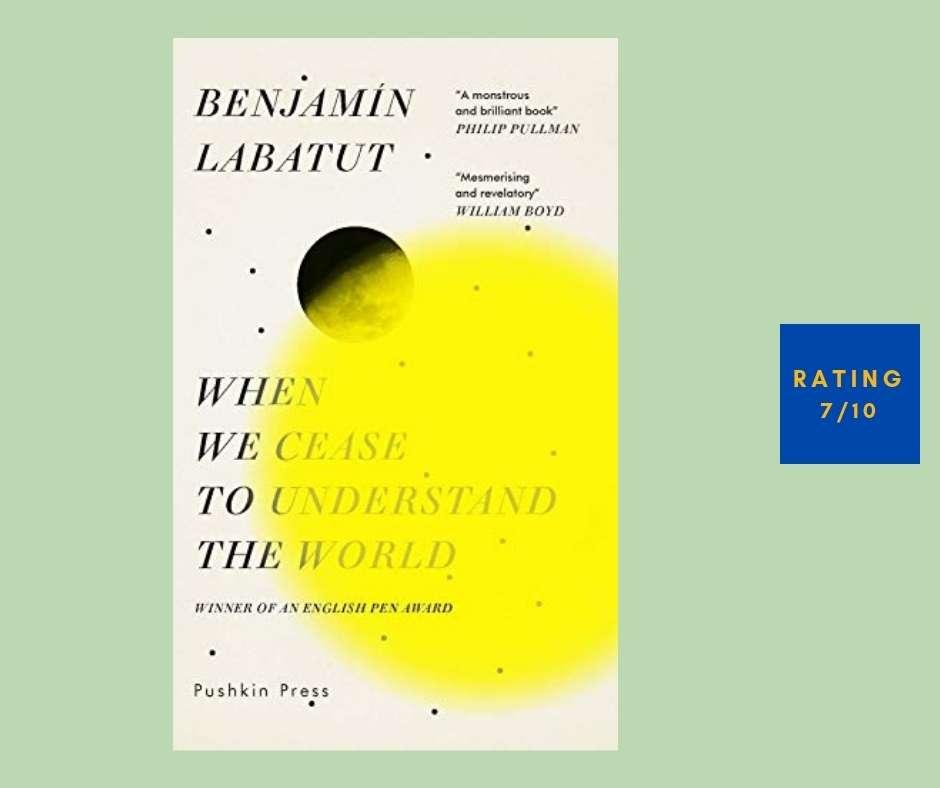 Benjamin Labatutu When We Cease to Understand the World review