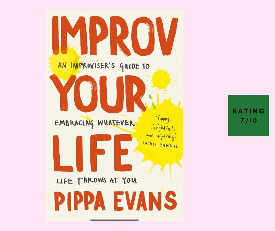 Pippa Evans Improv Your Life review