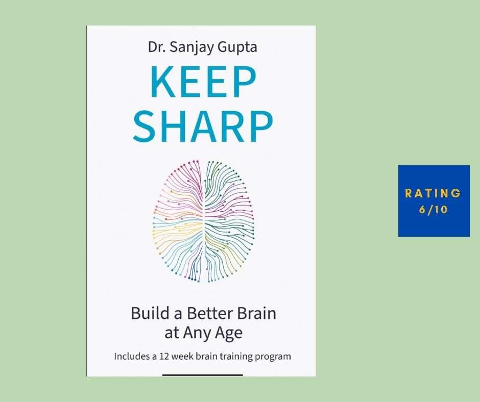 Sanjay Gupta Keep Sharp review