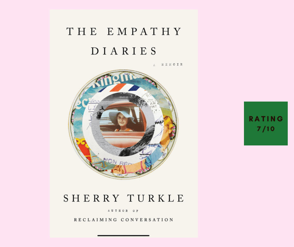Sherry Turkle The Empathy Diaries review