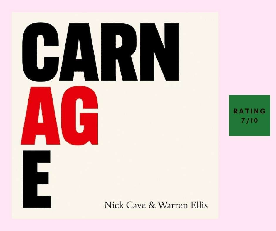 Nick Cave Carnage review