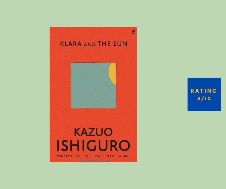 Kazuo Ishiguro Klara and the Sun review