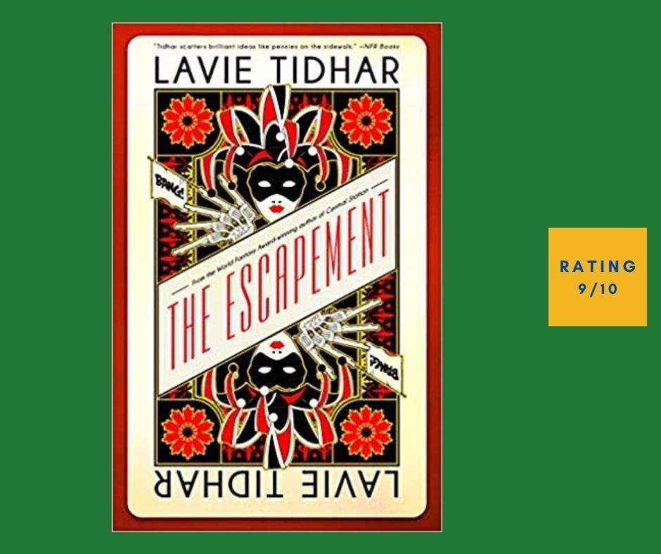 Lavie Tidhar The Escapement review