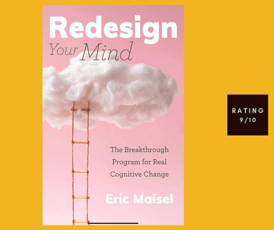 Eric Maisel Redesign Your Mind review