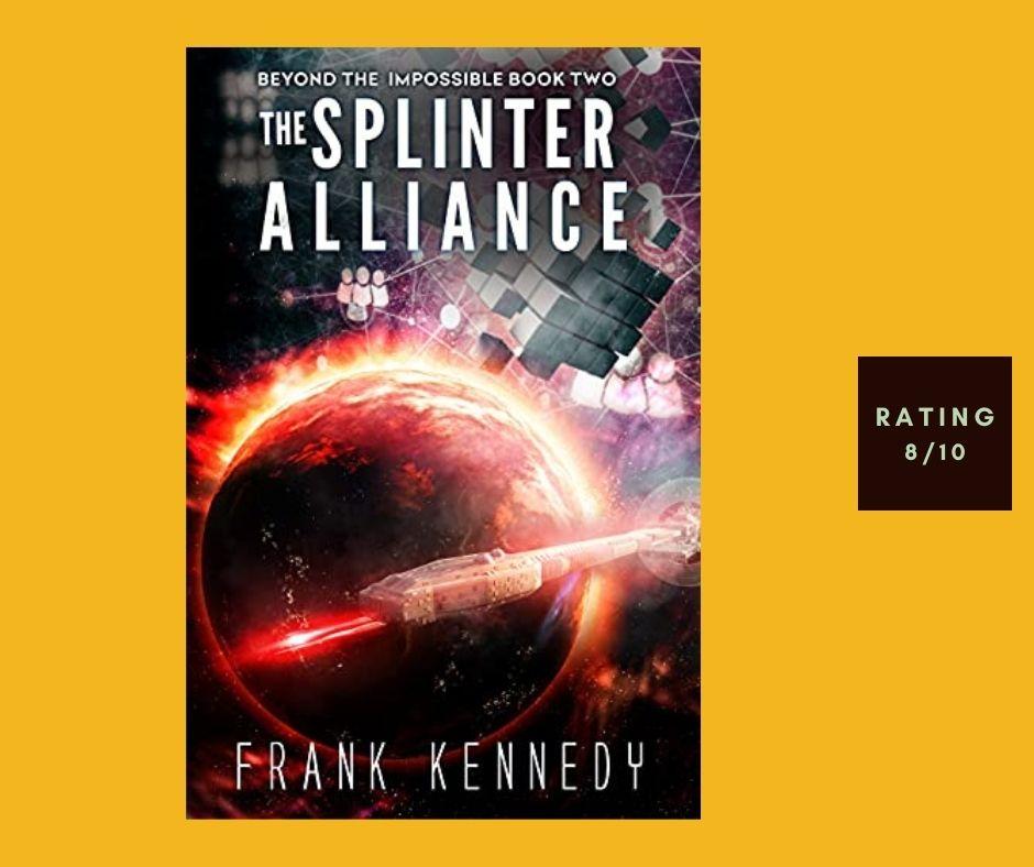 Frank Kennedy The Splinter Alliance