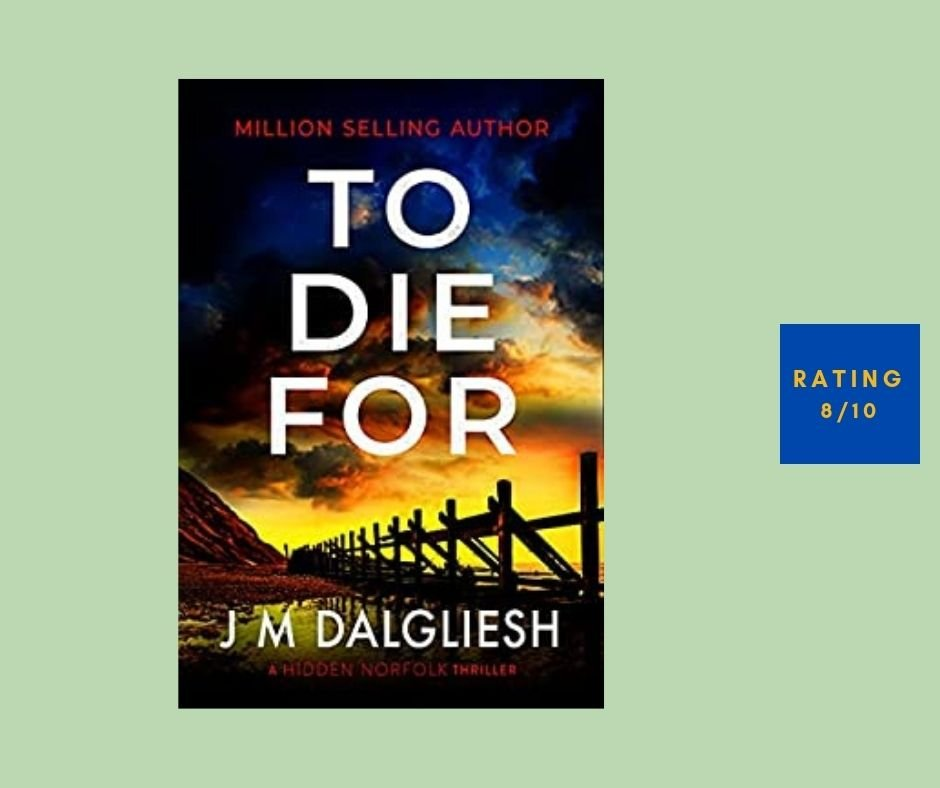 J M Dalgliesh To Die For review