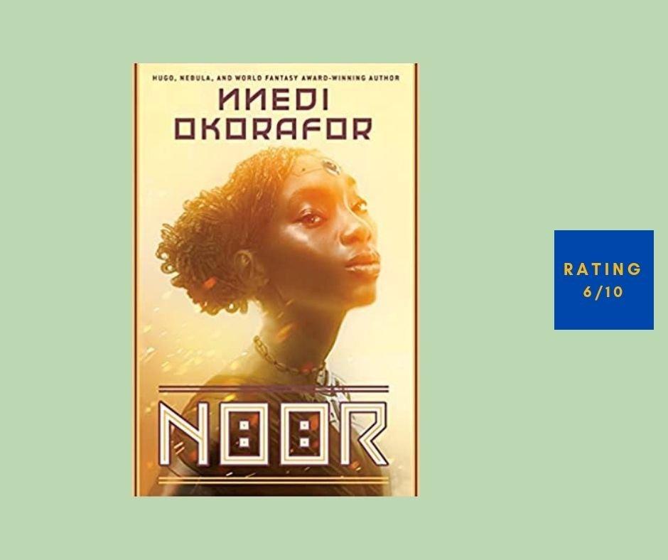 Nnedi Okorafor Noor review