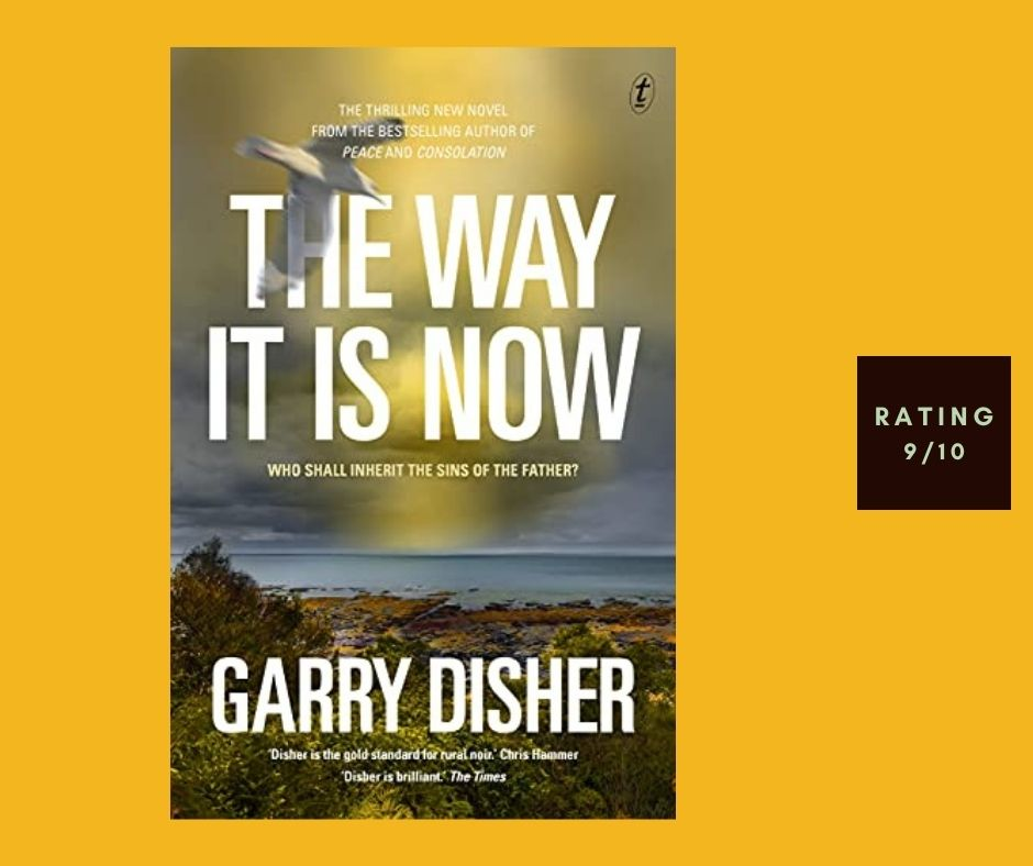 Garry Disher The Way It Is Now review