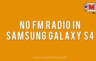no fm radio in samsung galaxy s4