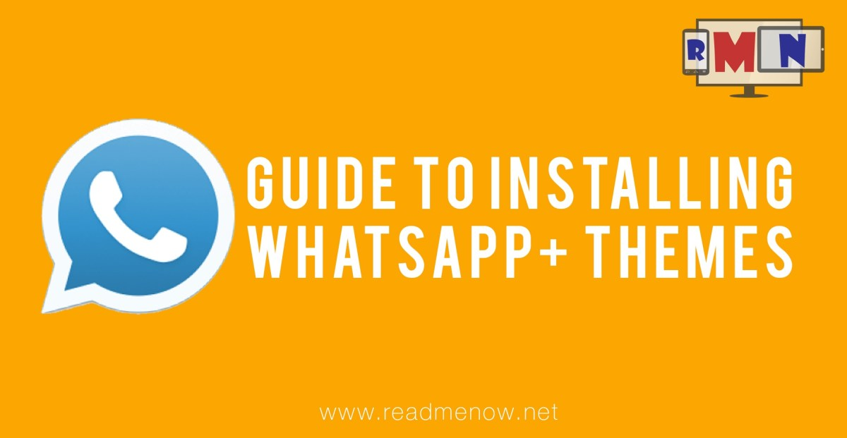 WhatsApp+ Themes by ReadMeNow