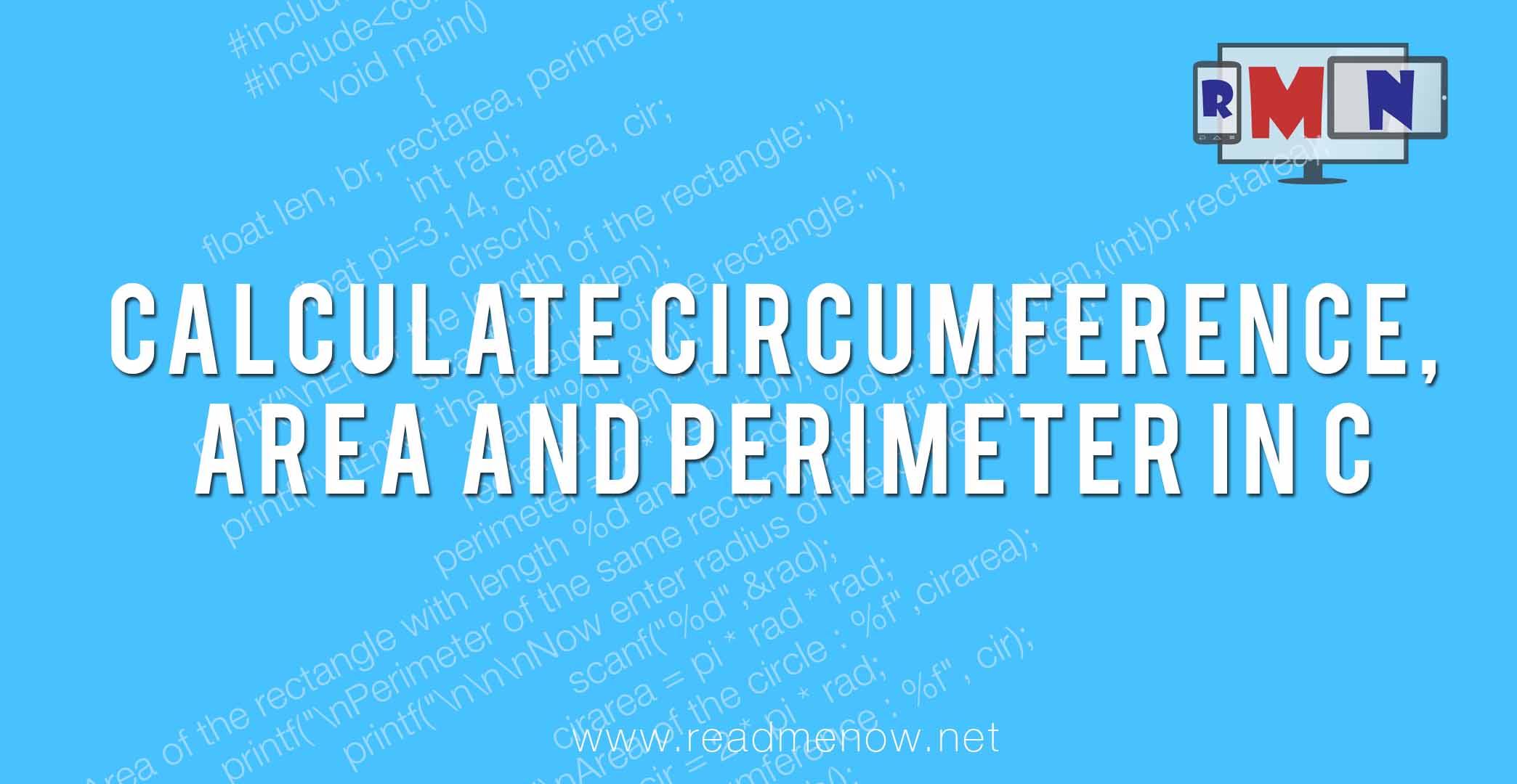 Calculate Circumference Area And Perimeter In C