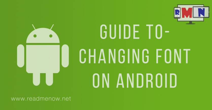 Guide To - Changing Font on Android