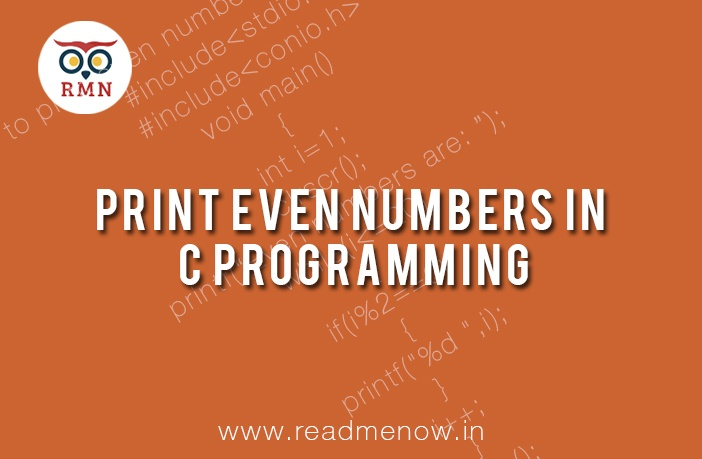 Print Even Numbers in C Program