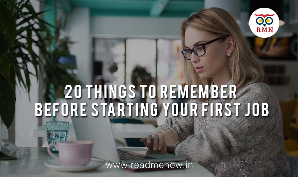 20 Things To Remember When Starting Your First Job