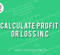 Calculate Profit or Loss in C Programming