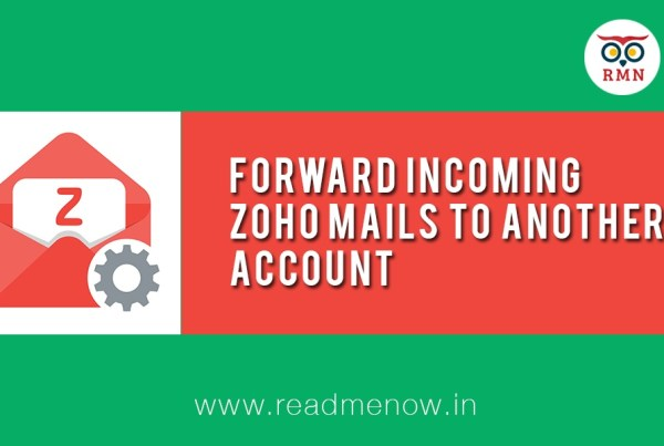 Forward Incoming Zoho Mails to Another Account
