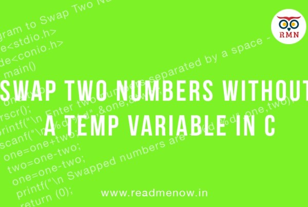 Swap Two Numbers Without a Temp variable in C