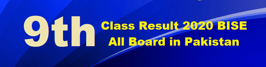 9th Class Result 2020 BISE All Board check online Result of 9th Class