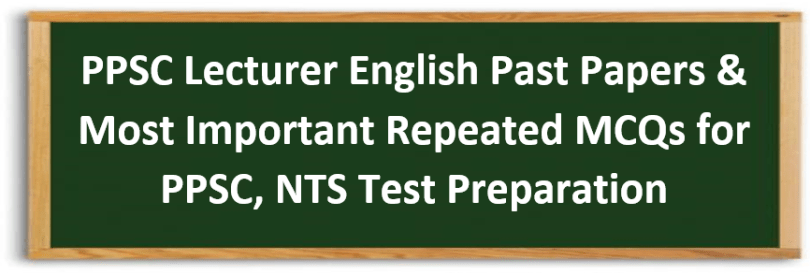 PPSC Lecturer English Solved Past Papers and Most Repeated MCQs