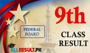 FBISE 9th Class Result Federal Board