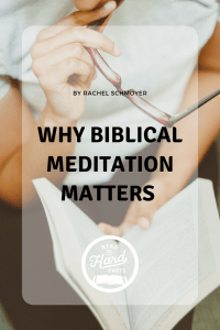Wisdom on Biblical Meditation from Angie Bass Williams - Read the