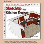 Bob Lang's SketchUp For Kitchen Design