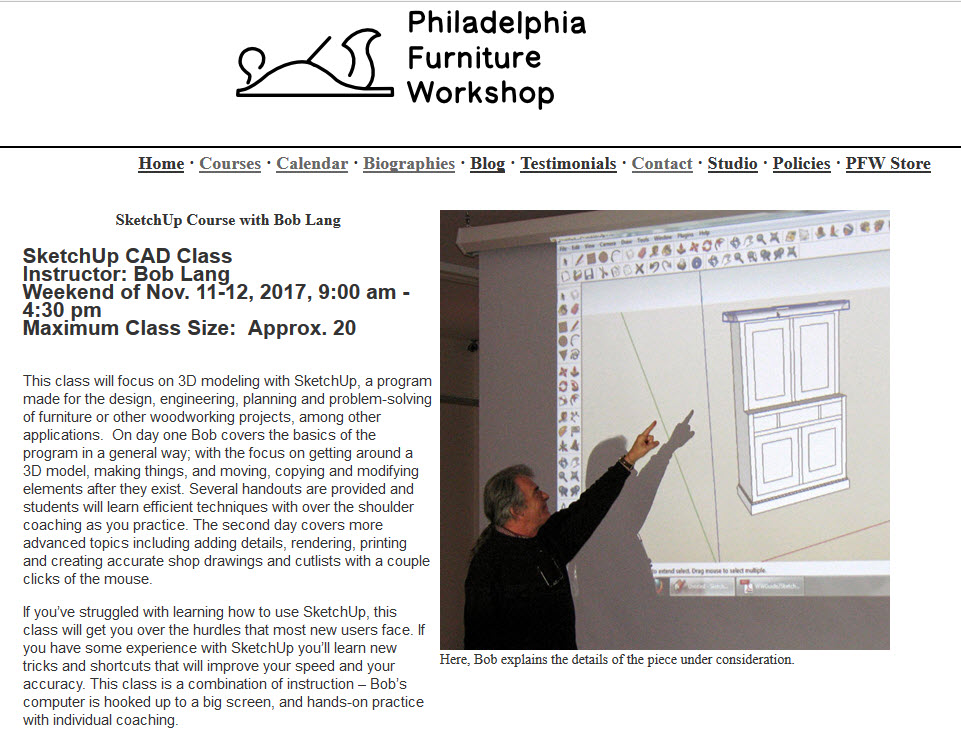 ... Philadelphia Furniture Workshop. My Class Will Be About Using 3D  Modeling To Become A Better Woodworker. SketchUp Is A Fantastically  Powerful And ...
