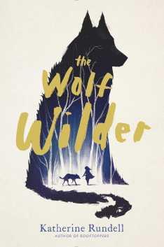 the-wolf-wilder-9781481419420_hr