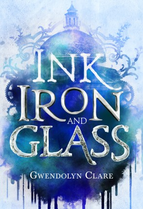EE18ers ~ Ink, Iron, and Glass Aesthetics by Gwendolyn Clare + Giveaway!