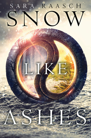 ARC Review: Snow Like Ashes by Sara Raasch
