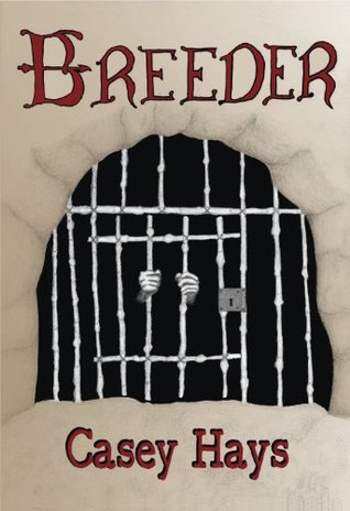 Book Review: The Breeder by Casey Hays