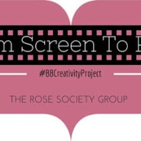 BBCP: From Screen to Page ~ The Rose Society/Rose Team!
