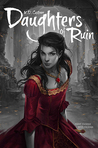 ARC Review: Daughters of Ruin by K.D. Castner!!!