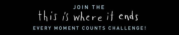Let Me Tell You About the…Every Moment Counts Challenge!