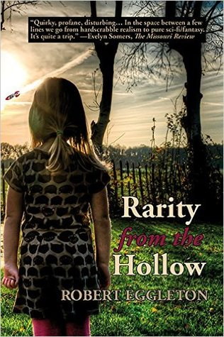 Rarity from the Hollow by Robert Eggleton Excerpt!!!