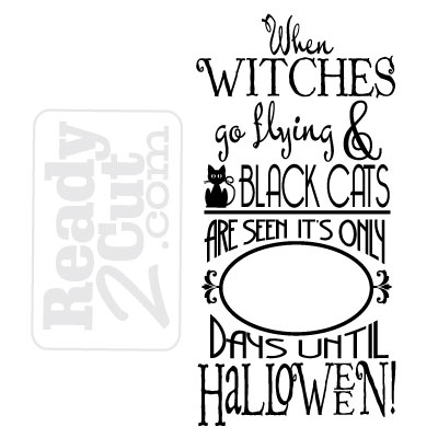 When Witches Go Flying And Black Cats Are Seen Halloween