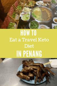 How to eat a keto travel diet in penang