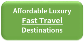 Affordable Luxury Fast Travel