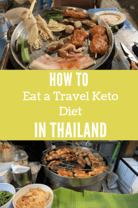 How to eat a travel keto diet in Thailand