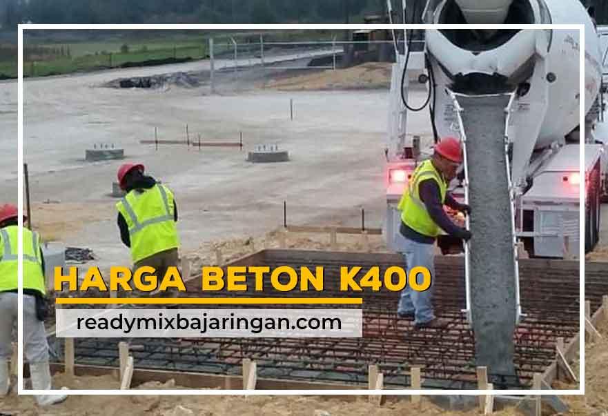 Harga Beton K400 Ready Mix