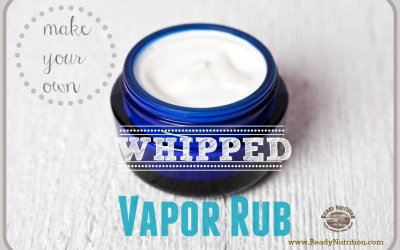 Make Your Own Whipped Vapor Rub