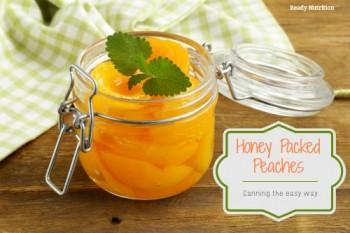 Honey Packed Peaches