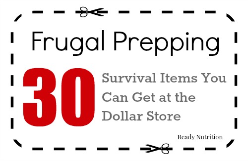 Frugal Prepping: 30 Survival Items You Can Get at the Dollar Store